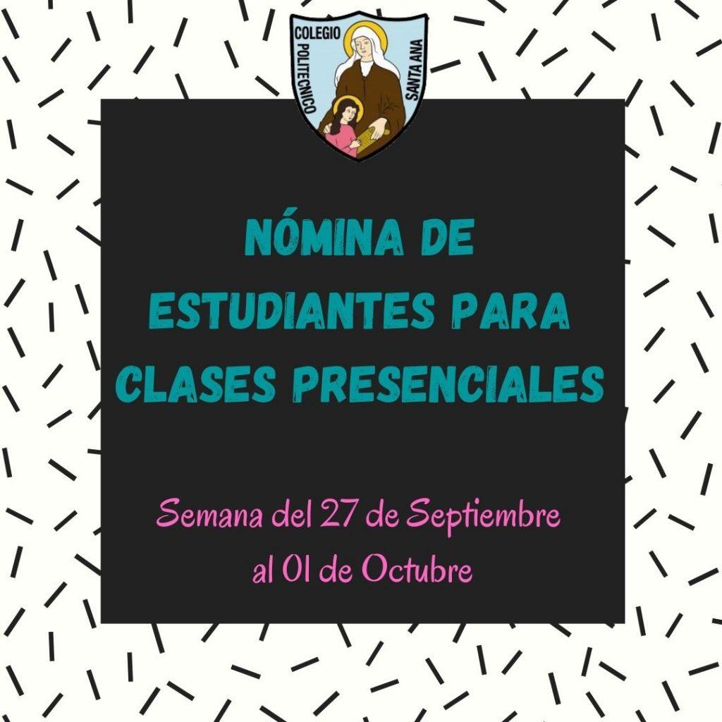 Nómina de Estudiantes para clases presenciales semana del 27 de septiembre al 01 de Octubre.