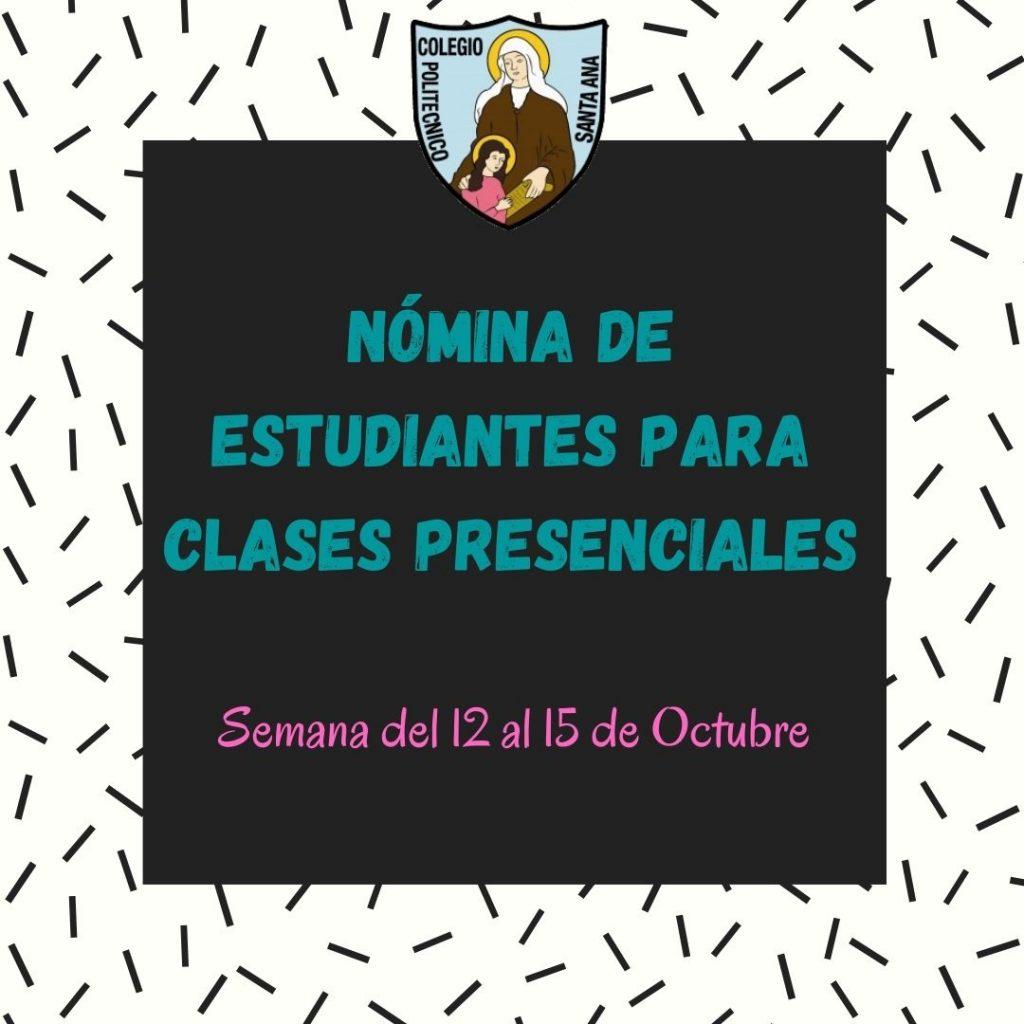 Nómina de Estudiantes para clases presenciales semana del 12 Octubre al 15 de Octubre.