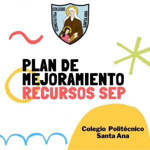Plan de mejoramiento - Recursos SEP
