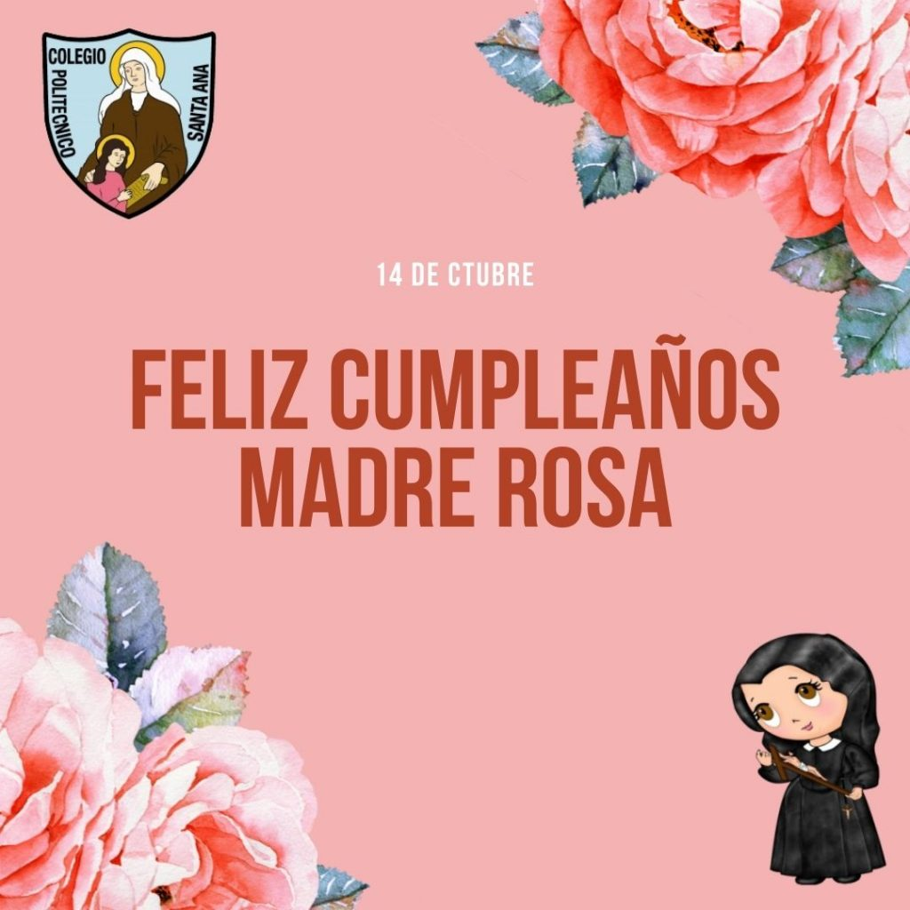 Feliz Cumpleaños Madre Rosa