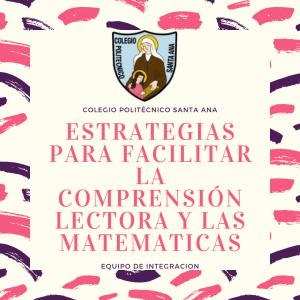 Estrategias para facilitar la comprensión lectora y las matemáticas