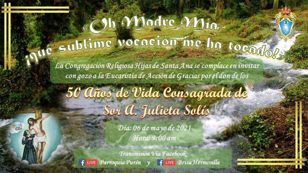 Celebrando 50 años de Sor Ana Julieta Solís